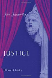 Cover of: Justice: a tragedy in four acts