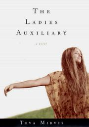 The ladies auxiliary by Tova Mirvis