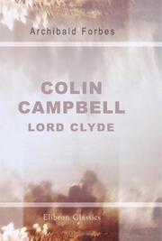 Colin Campbell, Lord Clyde by Archibald Forbes