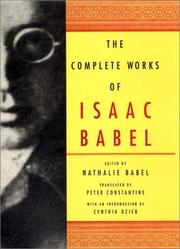 Cover of: The complete works of Isaac Babel