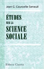 Cover of: Études sur la science sociale