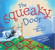Cover of: The squeaky door | Margaret Read MacDonald