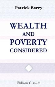 Cover of: Wealth and Poverty Considered | Patrick Barry