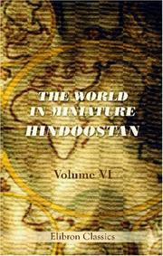 Cover of: The World in Miniature. Hindoostan | Author unknown