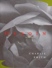 Cover of: Heroin and other poems | Charlie Smith