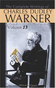 Cover of: The Complete Writings of Charles Dudley Warner: Volume 13