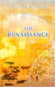 Cover of: The Renaissance | Edith Helen Sichel