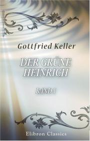 Cover of: Der Grüne Heinrich by Gottfried Keller
