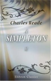 Cover of: A Simpleton | Charles Reade