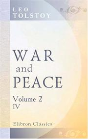 Cover of: War and Peace: Four volumes in two. Volume II: volume 4
