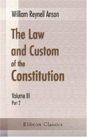 Cover of: The Law and Custom of the Constitution: Volume 3