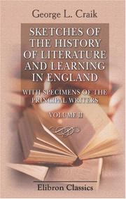 Cover of: Sketches of the History of Literature and Learning in England | George Lillie Craik