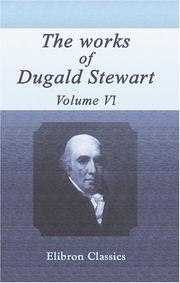Cover of: The Works of Dugald Stewart