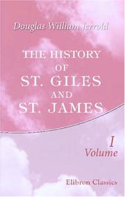 Cover of: The History of St. Giles and St. James