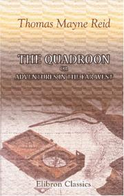 Cover of: The Quadroon; or, Adventures in the Far West