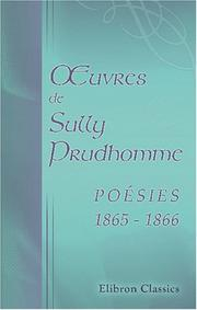 Cover of: uvres de Sully Prudhomme. Poésies 1865 - 1866