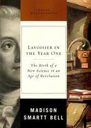 Cover of: Lavoisier in the Year One: The Birth of a New Science in an Age of Revolution (Great Discoveries) (Great Discoveries)