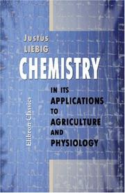 Cover of: Chemistry in Its Applications to Agriculture and Physiology