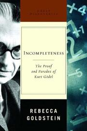 Cover of: Incompleteness: The Proof and Paradox of Kurt Godel (Great Discoveries)