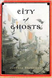 Cover of: City of ghosts | Johanna Stoberock