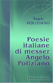 Cover of: Poesie italiane di messer Angelo Poliziano