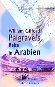 Cover of: William Gifford Palgrave\'s Reise in Arabien