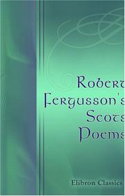 Cover of: Robert Fergusson\'s Scots Poems