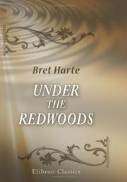 Cover of: Under the Redwoods | Bret Harte