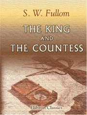 Cover of: The King and the Countess | Stephen Watson Fullom