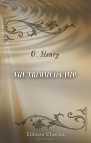Cover of: The trimmed lamp: and other stories of the four million