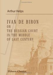 Cover of: Ivan de Biron or, The Russian Court in the Middle of Last Century