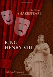 Cover of: King Henry VIII | William Shakespeare