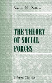 Cover of: The Theory of Social Forces | Simon Nelson Patten
