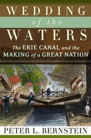 Cover of: Wedding of the Waters: The Erie Canal and the Making of a Great Nation
