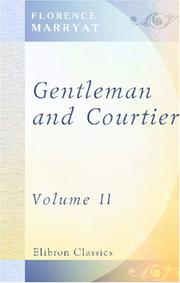 Cover of: Gentleman and Courtier: Volume 2