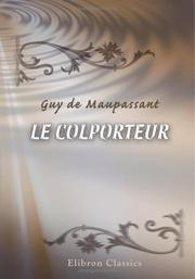 Cover of: Le colporteur