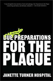 Cover of: Due preparations for the plague: A Novel