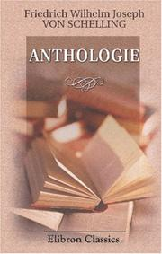 Cover of: Anthologie aus Schelling\'s Werken