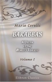 Cover of: Barabbas. A Dream of the World\'s Tragedy