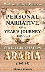 Cover of: Personal narrative of a year's journey through central and eastern Arabia (1862-63)