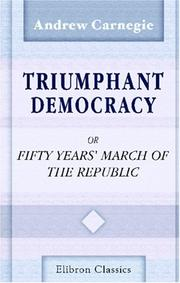 Cover of: Triumphant Democracy or Fifty Years' March of the Republic