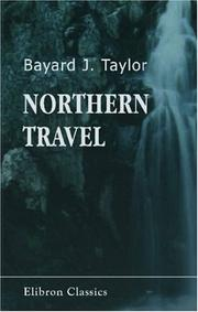 Cover of: Northern Travel: Summer and Winter Pictures: Sweden, Denmark, and Lapland