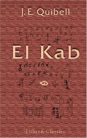 Cover of: El Kab | J. E. Quibell