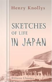 Cover of: Sketches of Life in Japan | Henry Knollys
