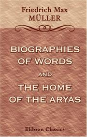 Cover of: Biographies of Words and the Home of the Aryas | Friedrich Max MГјller