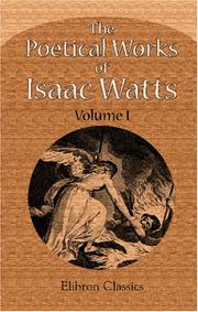 Cover of: The Poetical Works of Isaac Watts
