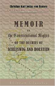 Cover of: Memoir on the Constitutional Rights of the Duchies of Schleswig and Holstein