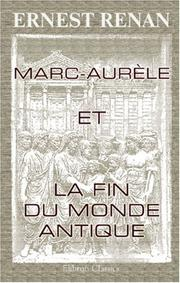 Cover of: Marc-Aurèle et la fin du monde antique