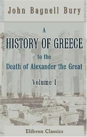 Cover of: A History of Greece to the Death of Alexander the Great
