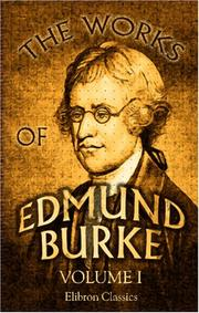 Cover of: The Works of Edmund Burke